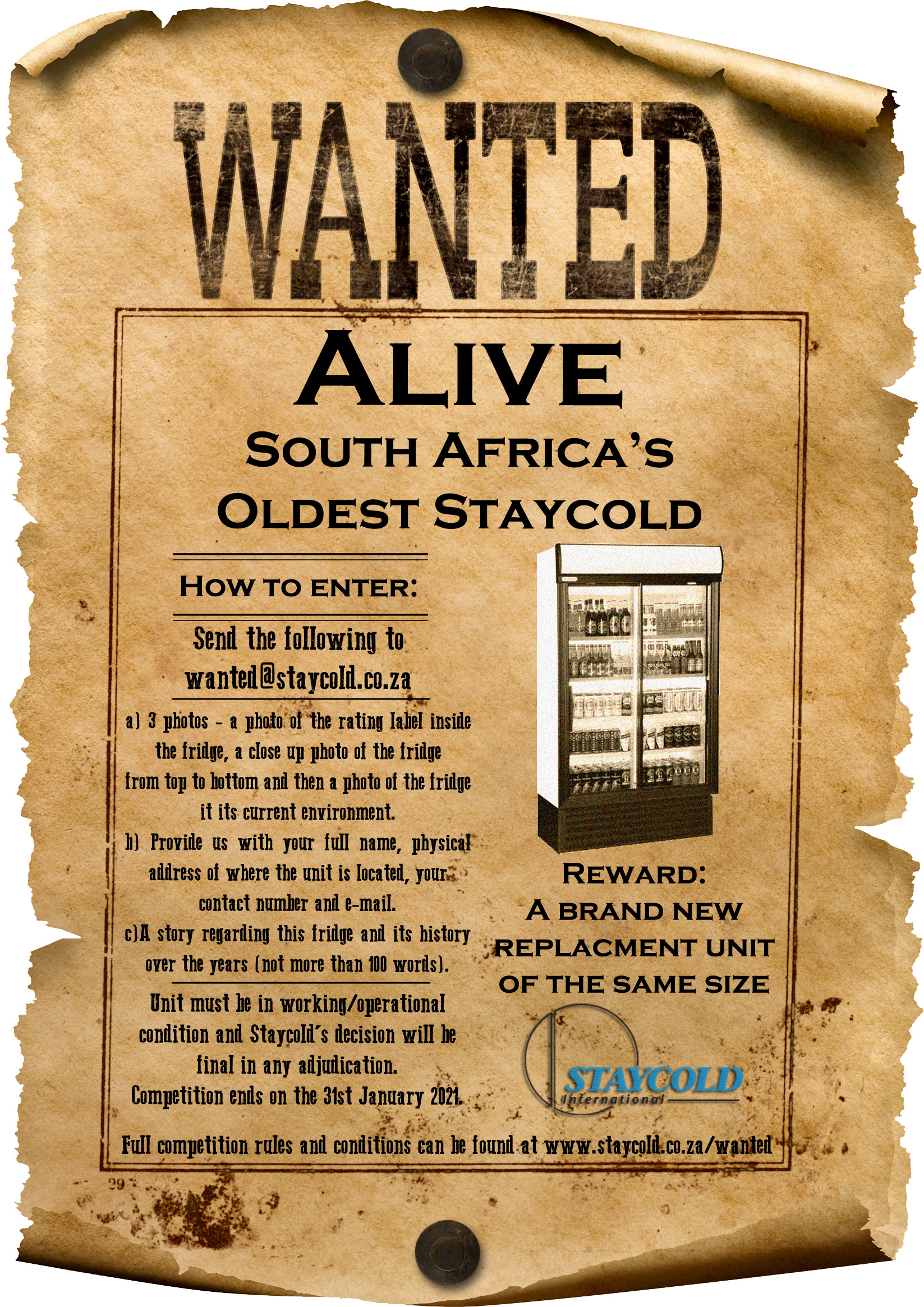 Wanted Poster looking for oldest Staycold in South Africa